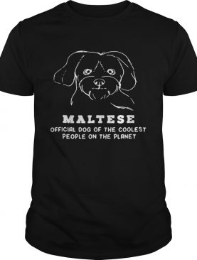 Maltese Dog Of The Coolest shirt