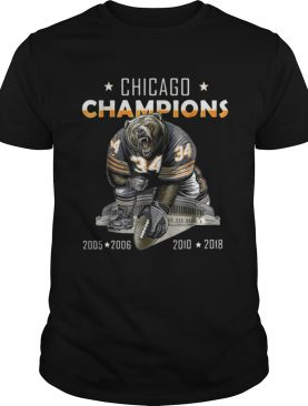 Chicago champions bear 34 2005 2006 2010 2018 shirt