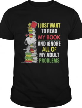 Snoopy I just want to read my book and ignore all of my adult problems shirt