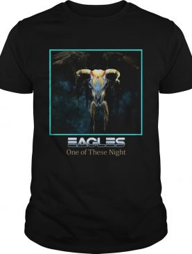 Eagles One Of These Night Tshirt
