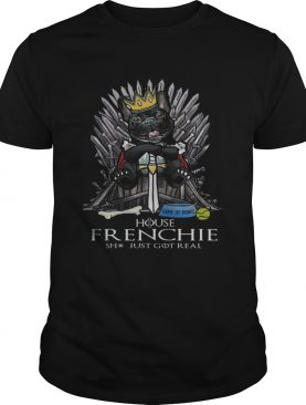 Game of Bones House Frenchie shit just got real Game of Thrones shirt
