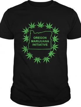 Weed Oregon Marijuana Initiative shirt
