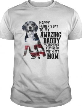 Beagle happy fathers day to my amazing daddy American flag shirt