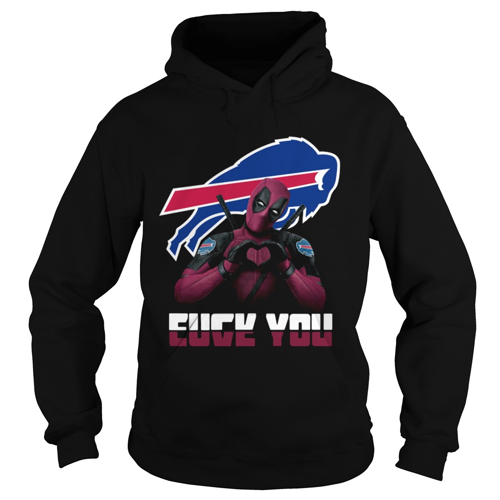 Buffalo Bills Deadpool fuck you love you Hoodie