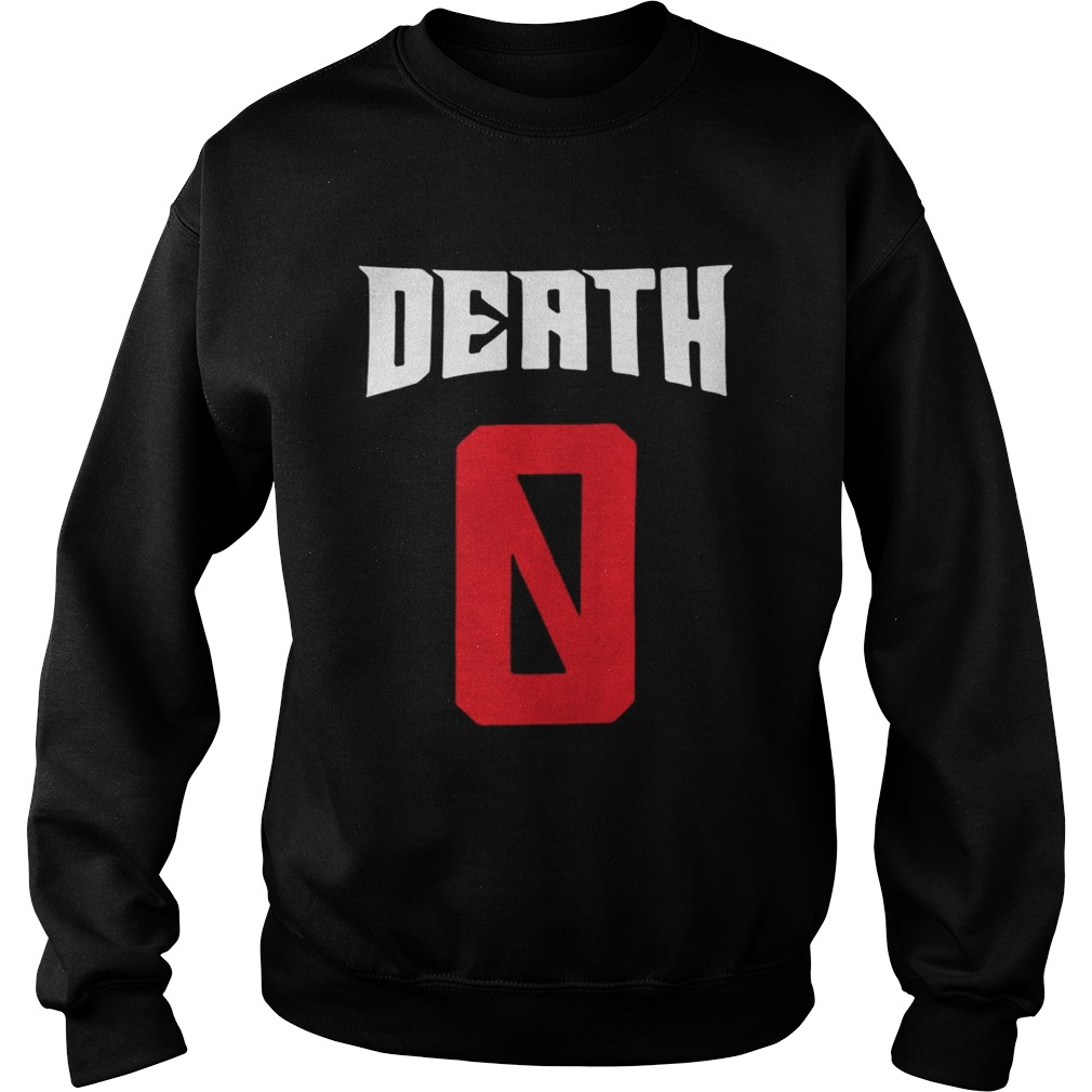 Death 0 Sweatshirt