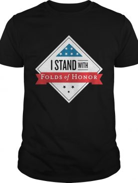 I stand with folds of honor shirt