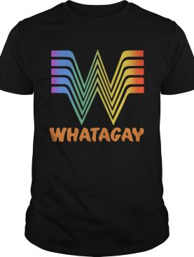 LGBT Whataburger Whatagay shirt
