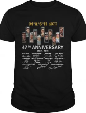 Mash 4077 47th anniversary 1972 2019 signature shirt
