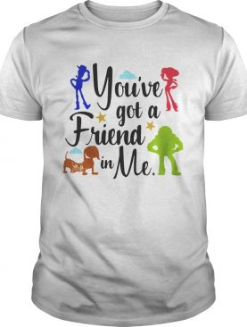 Toy Story youve got a friend in me shirt