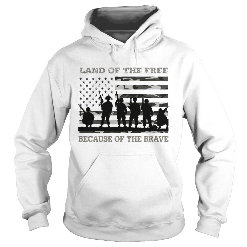 Veteran land of the free because of the brave American flag Hoodie