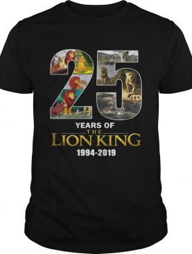 25 years of the Lion King 19942019 shirt