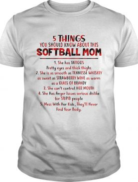 5 Things you should know about this softball mom shirt