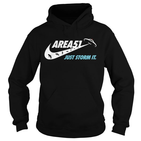 Area 51 just storm it Nike Hoodie