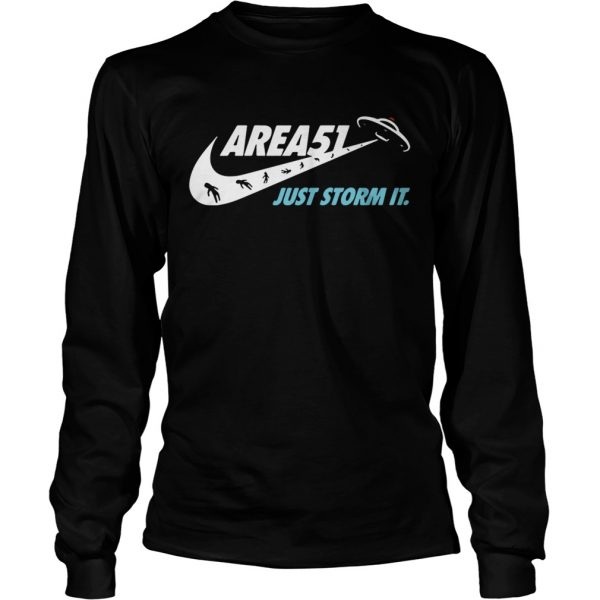 Area 51 just storm it Nike LongSleeve