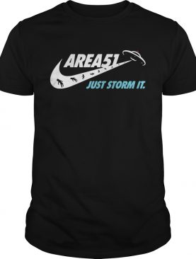 Area 51 just storm it Nike shirt