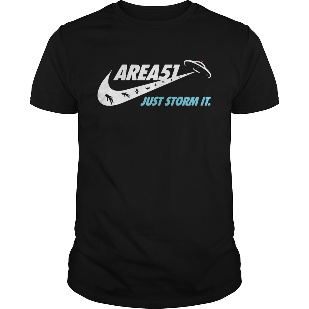 Area 51 just storm it Nike Unisex