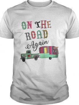 Camping on the road again shirt