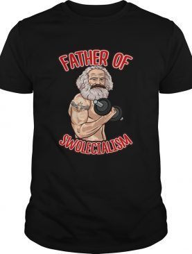 Father of Swolecialism shirt