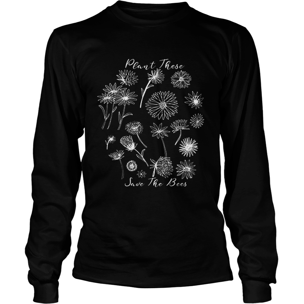 Floral Plant These Help The Bees Natural Beekeeper LongSleeve