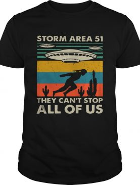 Storm Area 52 they cant stop all of us vintage shirt