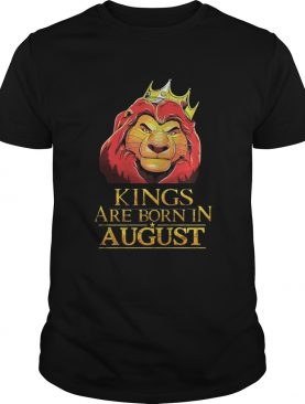 The Lion King Kings Are Born In August Shirt