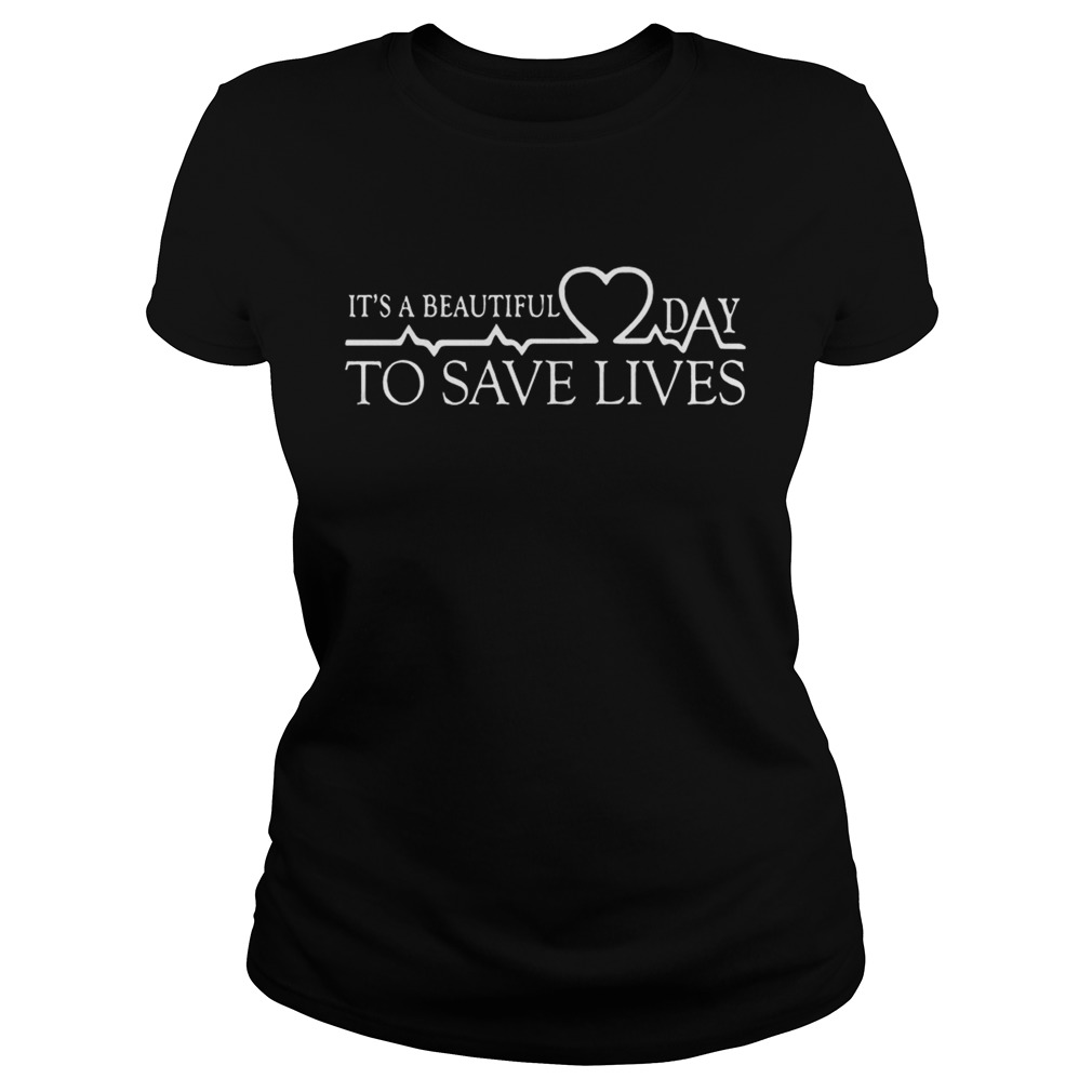 Day To Save Lives Shirt Classic Ladies