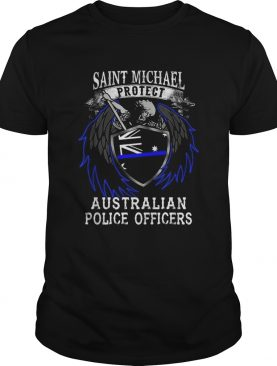 Saint Michael protect Australian police officers shirt