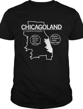Chicagoland a guide to the people shirt