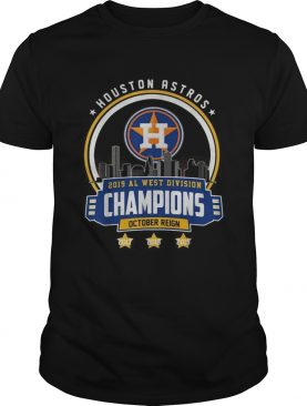 Houston Astros 2019 all west division champions October reign shirt