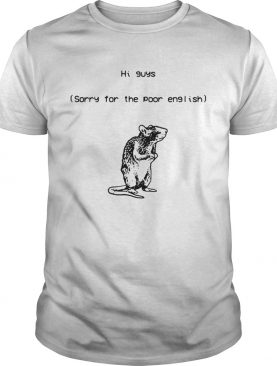 Mouse Hi guys sorry for the poor English shirt
