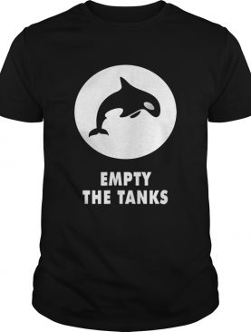 Premium Orca Maritime Preservation Empty The Tanks Killer Whale shirts