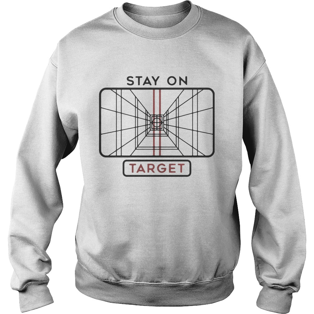 Star Wars Stay on Target  Sweatshirt
