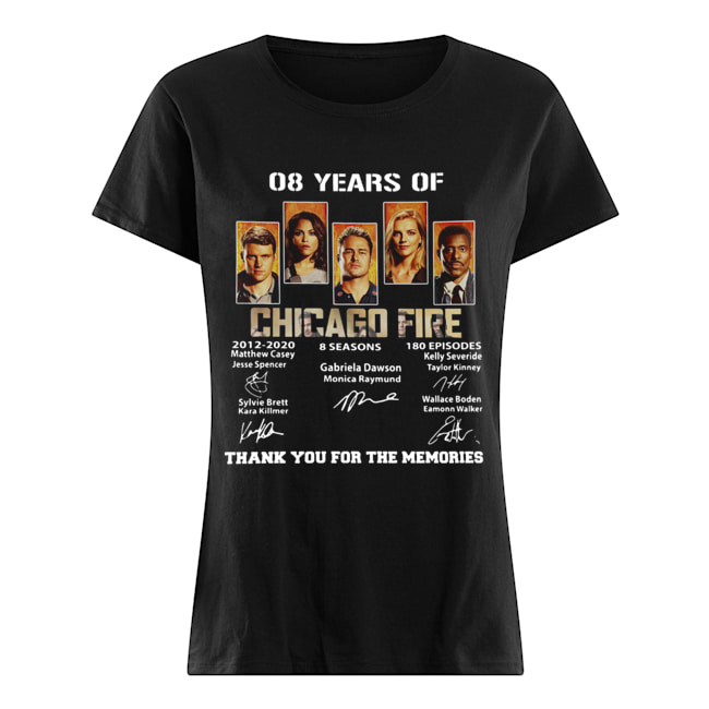 08 Years of Chicago Fire thank you for the memories signature  Classic Women's T-shirt