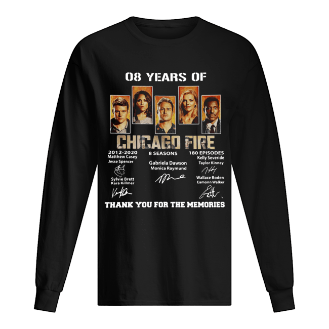 08 Years of Chicago Fire thank you for the memories signature  Long Sleeved T-shirt