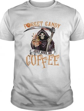 Forget Candy Just Give Me Coffee Funny Halloween shirt