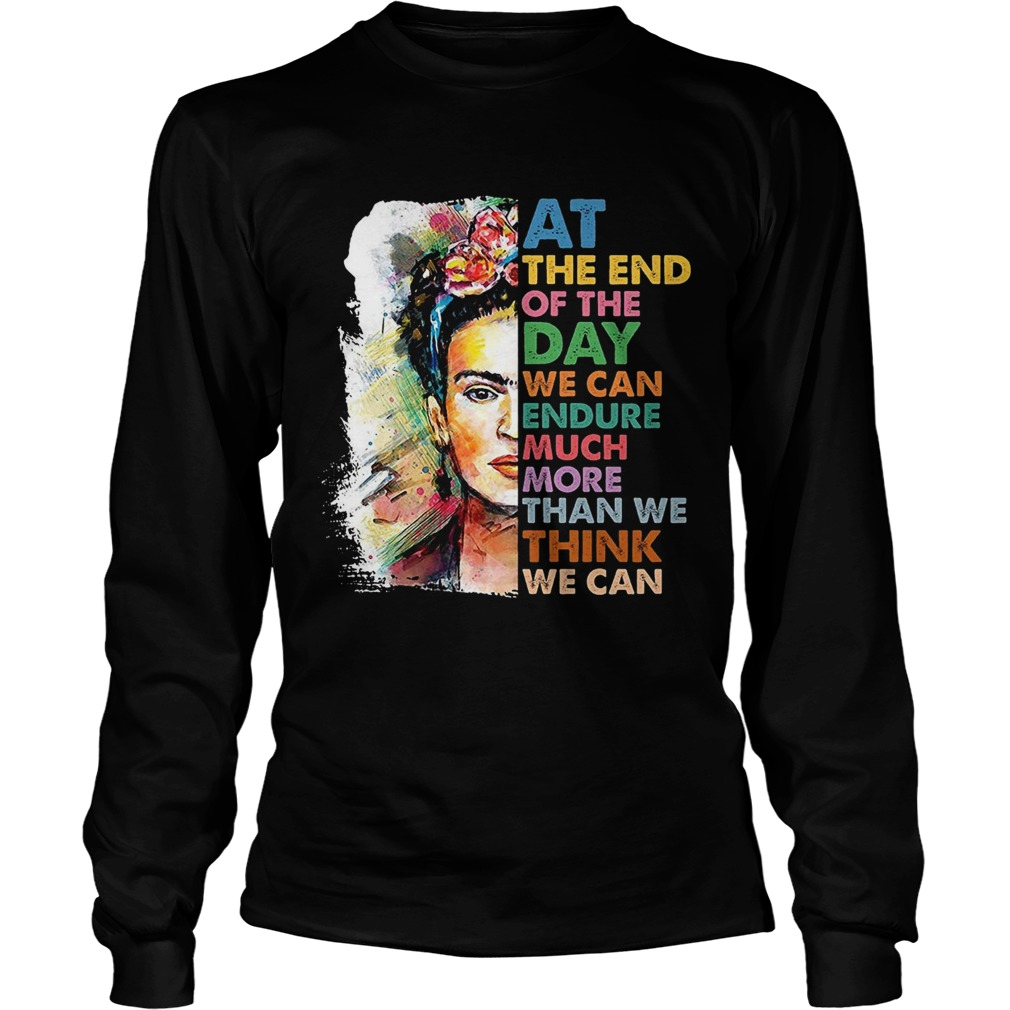 Frida Kahlo flower at the end of the day  LongSleeve