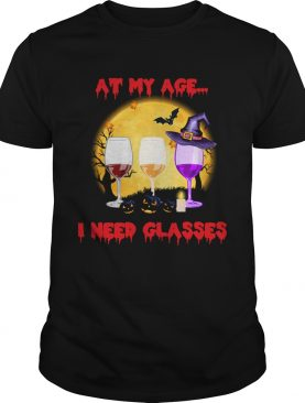 Halloween At My Age I Need Glasses Wine Lover Gift TShirt