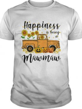 Halloween Car Pumpkin Happiness Is Being A Mawmaw TShirt