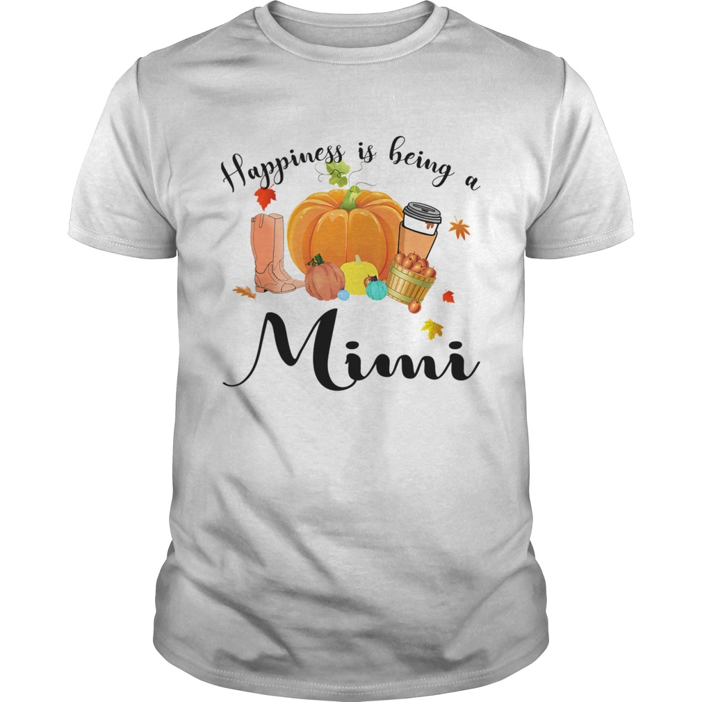 Halloween Pumpkin Happiness Is Being A Mimi TShirt Unisex
