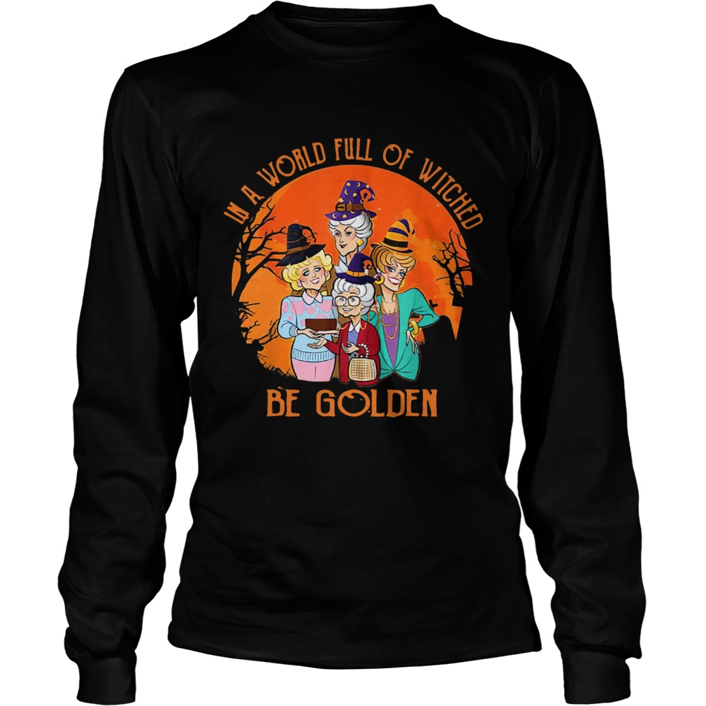 In A World Full Of Witches Be Golden Halloween Vintage LongSleeve