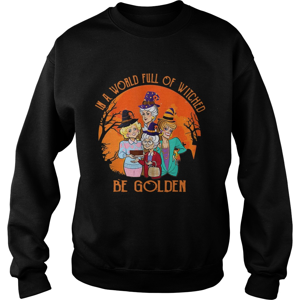 In A World Full Of Witches Be Golden Halloween Vintage Sweatshirt