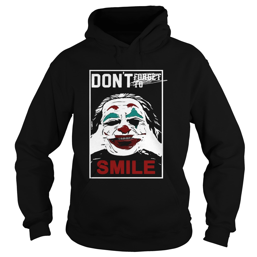 Joker dont forget to smile  Hoodie