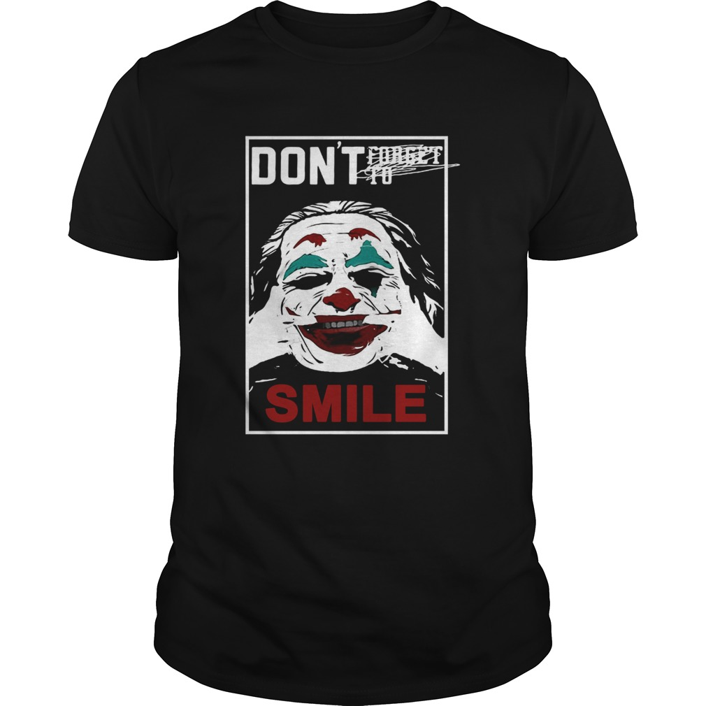 Joker dont forget to smile  Unisex