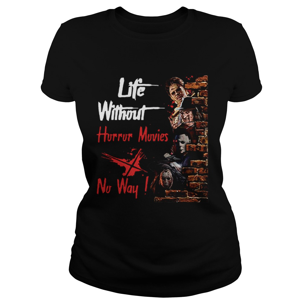 Life Without Horror Movies No Way Horror Characters  Classic Ladies