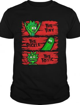 The Tiny The Pickle The Toxic Rick shirt