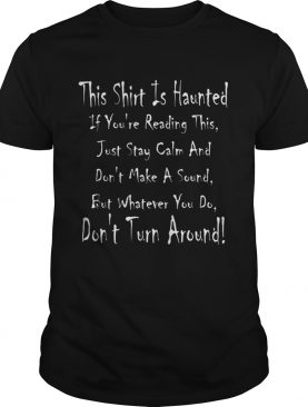 This Is Haunted Ghostly Halloween Design shirt