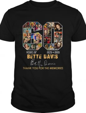 60 years of Bette Davis 1929 1989 thank you for the memories shirt