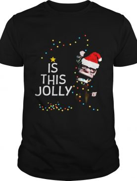 Carl Fredricksen Is this Jolly enough Christmas shirt