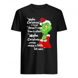 Classic Dr. Seuss How The Grinch Stole Christmas Vintage Quote shirt