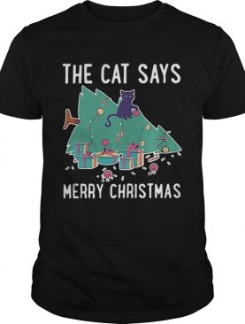 The cat says Merry Christmas shirt